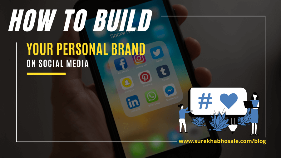 how to build personal brand on social media
