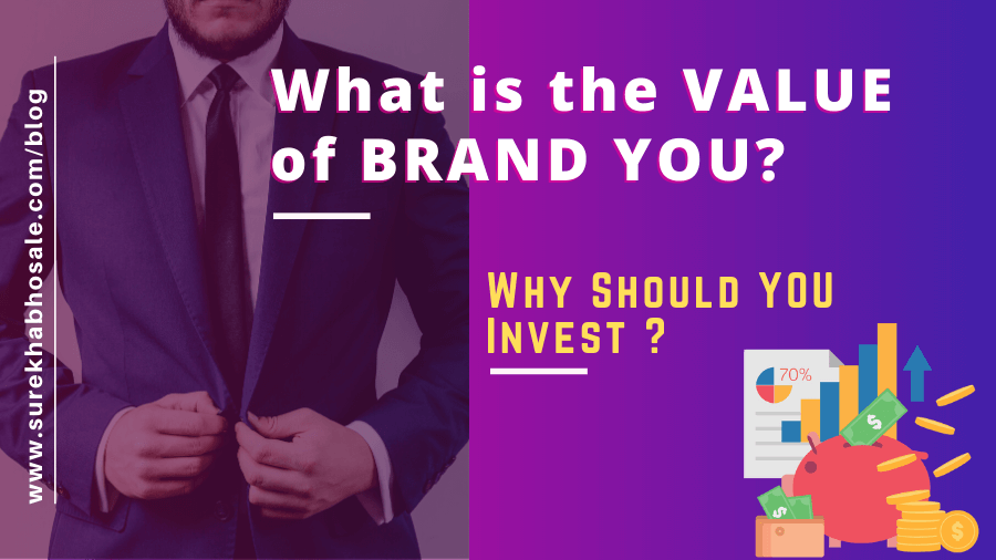 What is the VALUE of BRAND YOU?