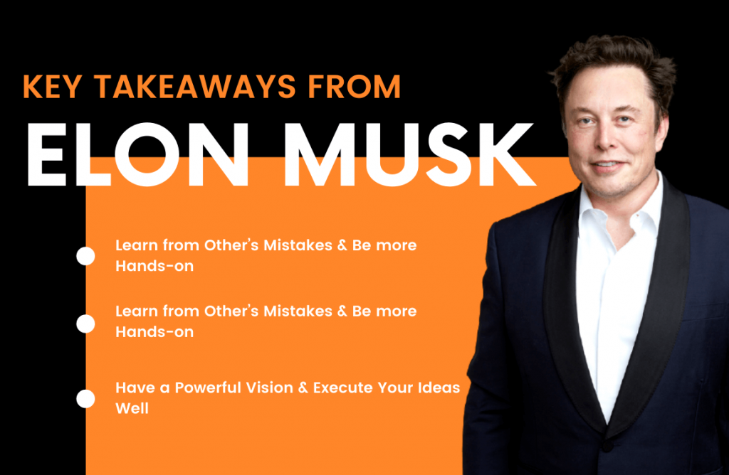 Entrepreneurial Personal Branding Lessons: 3+ Key Takeaways from Elon Musk