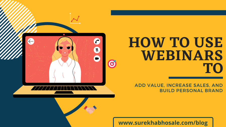 how to use webinars to add value