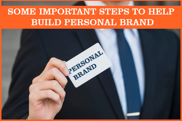 Some Important Things You Should Know Before Building Your Personal Brand