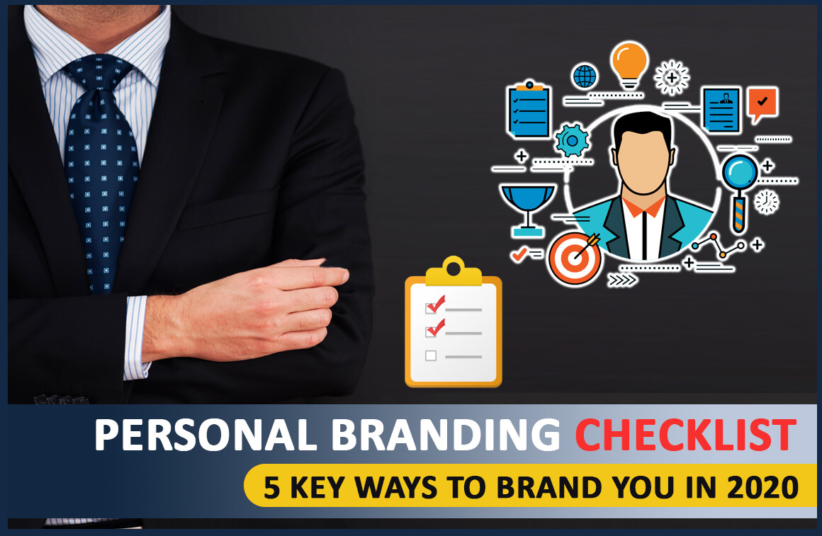 Personal Branding Checklist | 5 Key Ways To Brand You In 2020