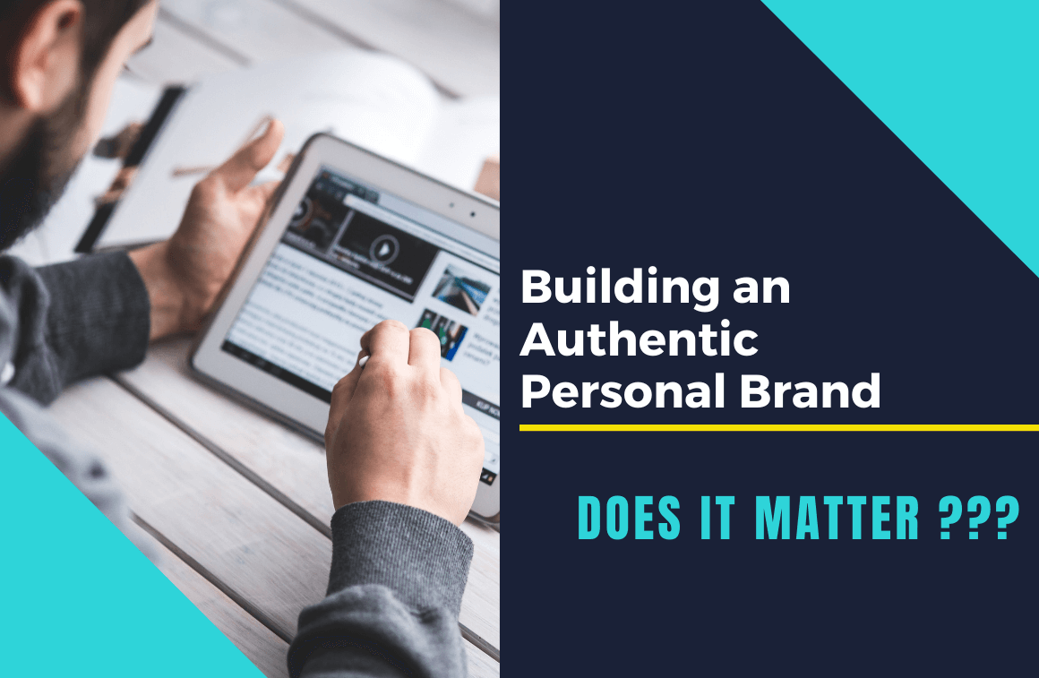 Building an Authentic Personal Brand | Does it Matter?